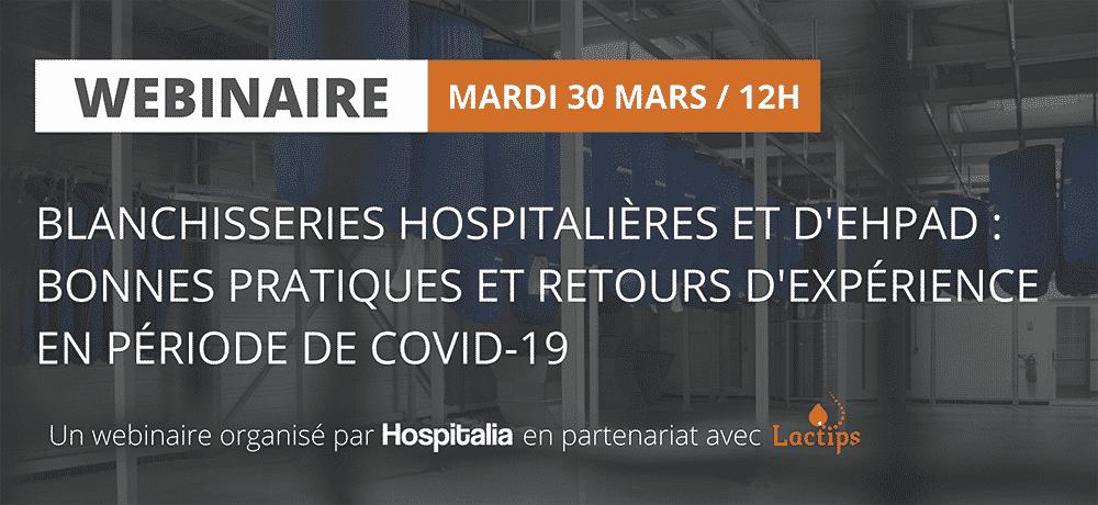 Blanchisseries hospitalieres et d'EHPAD bonnes pratiques et retours d'experience en periode de COVID-19