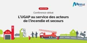 L'UGAP, ATRAKSIS et le Groupe PRISME au service des acteurs du secours et de l'incendie
